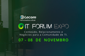 O IT Forum Expo está aí!